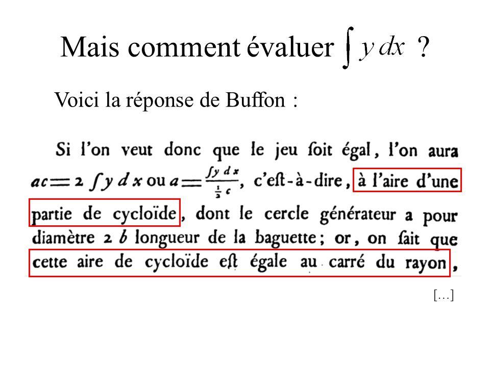 Mais comment évaluer Voici la réponse de Buffon : […]